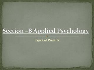 Section –B Applied Psychology
