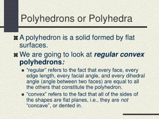 Polyhedrons or Polyhedra