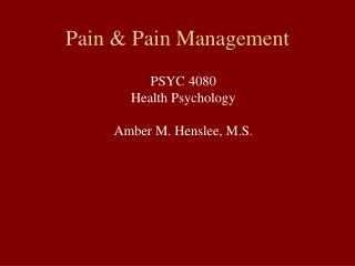 Pain & Pain Management