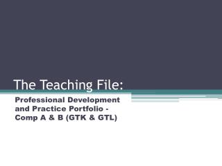 The Teaching File: