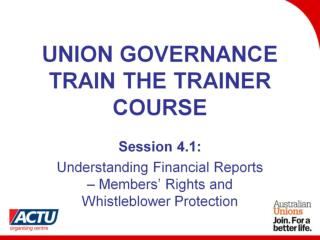 UNION GOVERNANCE TRAIN THE TRAINER COURSE