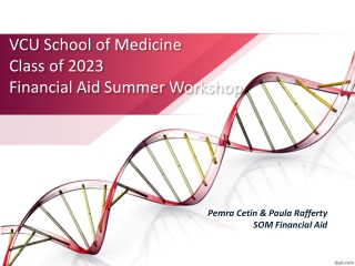 VCU School of Medicine Class of 2023 Financial Aid Summer Workshop