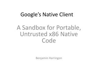 Google's Native Client