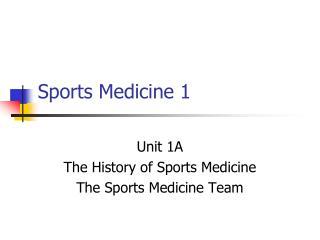 Sports Medicine 1