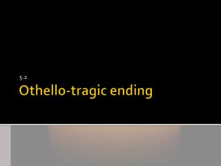 Othello-tragic ending