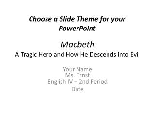 Macbeth A Tragic Hero and How He Descends into Evil