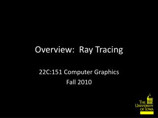 Overview:  Ray Tracing