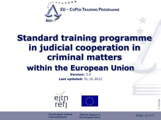 Standard training programme in judicial cooperation in criminal matters  within the European Union