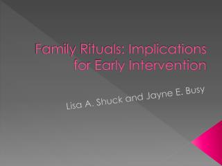 Family Rituals: Implications for Early Intervention