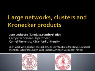 Large networks , clusters and  Kronecker  products