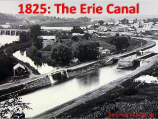 1825: The Erie Canal