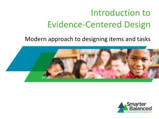Introduction to Evidence-Centered Design