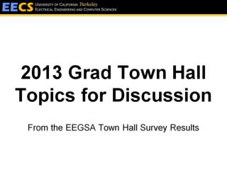 2013 Grad Town Hall Topics for Discussion