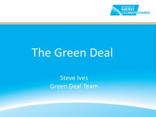Steve Ives Green Deal Team