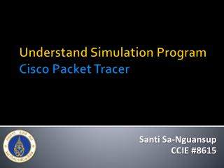 Understand Simulation  Program Cisco Packet  Tracer