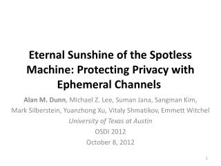 Eternal Sunshine of the Spotless Machine: Protecting Privacy with Ephemeral Channels