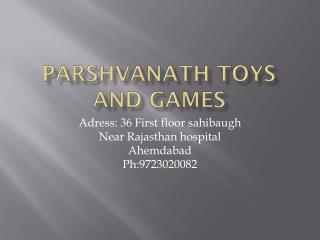 Parshvanath  Toys And games