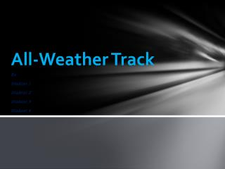 All-Weather Track