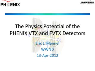 The Physics Potential of the PHENIX VTX and FVTX Detectors