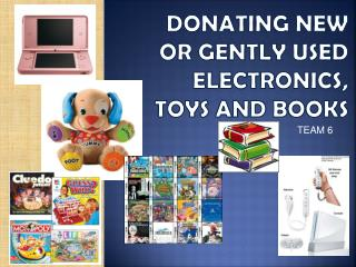 donating new or gently used electronics, toys and books