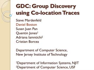 GDC: Group Discovery using Co-location Traces