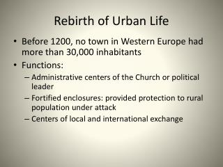 Rebirth of Urban Life