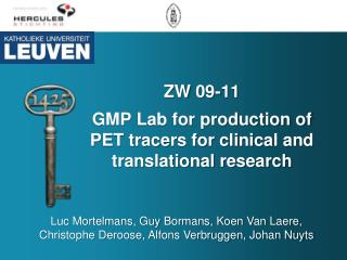 ZW  09-11 GMP  Lab for production of PET tracers for clinical and translational research