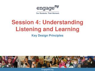 Session 4: Understanding Listening and  Learning