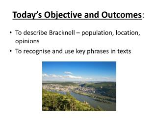 Today's Objective and Outcomes :
