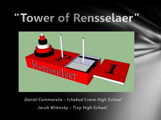 """""""Tower of Rensselaer"""""""