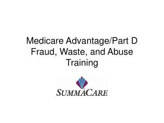 Medicare Advantage/Part D Fraud, Waste, and Abuse Training