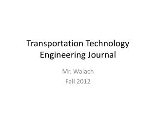 Transportation Technology Engineering Journal