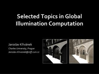 Selected Topics in Global Illumination Computation