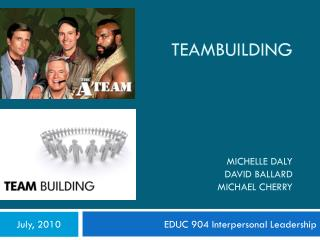 Teambuilding Michelle  Daly David Ballard Michael Cherry