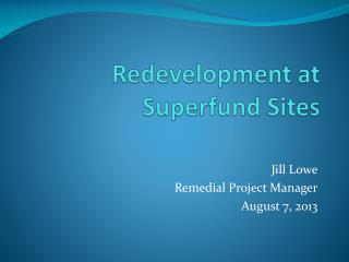 Redevelopment at Superfund Sites
