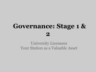 Governance: Stage 1 & 2