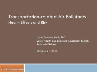 T ransportation-related A ir P ollutants Health Effects and Risk