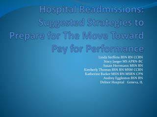 Hospital Readmissions:  Suggested Strategies to Prepare for The Move Toward Pay for Performance