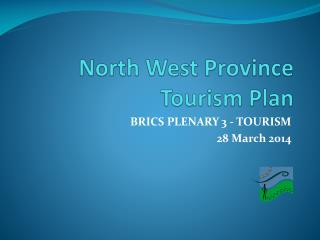 North West Province Tourism Plan