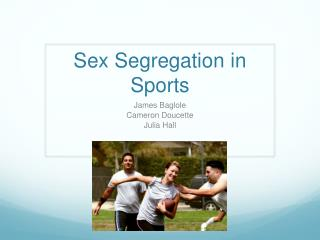 Sex  Segregation  in Sports