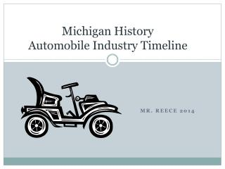 Michigan History  Automobile Industry Timeline