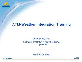 ATM-Weather Integration Training
