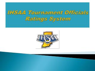 IHSAA Tournament Officials Ratings System