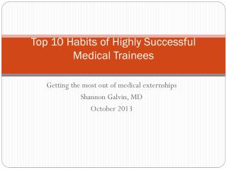 Top 10 Habits of Highly Successful Medical Trainees