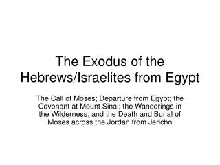 The Exodus of the Hebrews/Israelites from Egypt