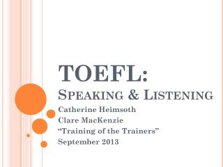 TOEFL: Speaking & Listening