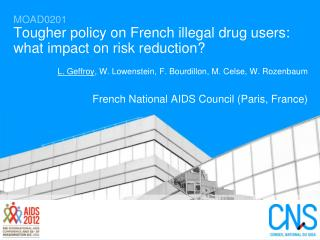 MOAD0201 Tougher policy on French illegal drug users: what impact on risk reduction?