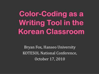 Color-Coding as a Writing Tool in the Korean Classroom