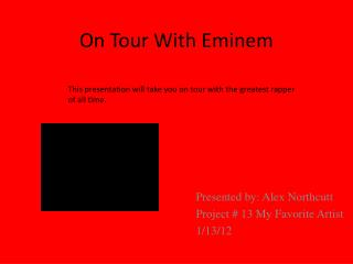 On Tour With Eminem