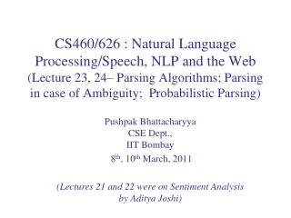 Pushpak Bhattacharyya CSE Dept.,  IIT  Bombay  8 th , 10 th  March , 2011